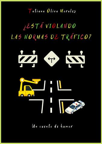 ¿Está violando las normas de tráfico? Un cuento de humor