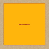 Swans / Leaving Meaning. (2LP)