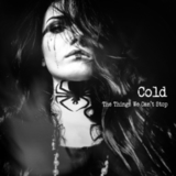 Cold / The Things We Can't Stop (RU)(CD)