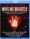 Bob Weir, Phil Lesh, Bill Kreutzmann, Mickey Hart / Move Me Brightly (Blu-ray)