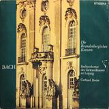 Gerhard Bosse, Bachorchester Des Gewandhauses Zu Leipzig / Bach - Die Brandenburgischen Konzerte (2LP)