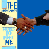 The Replacements / The Pleasure's All Yours - Pleased To Meet Me Outtakes & Alternates (Limited Edition)(LP)