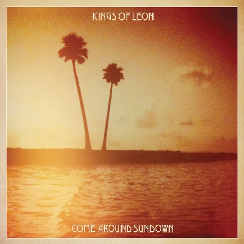 Виниловая пластинка. Kings of Leon - Come Around Sundown