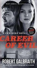Galbraith Robert. Career of Evil
