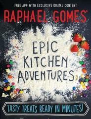 Raphael Gomes' Epic Kitchen Adventures