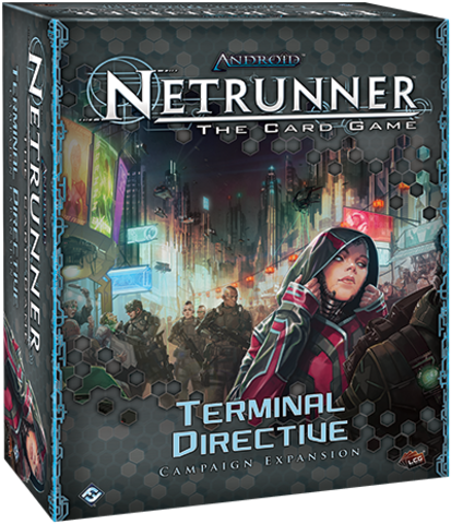 Android Netrunner LCG: Terminal Directive