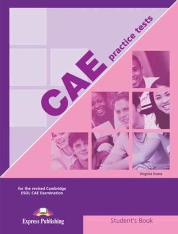 cae practice tests 1 student's book - учебник Формат экзамена до 2015 года