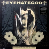 EyeHateGod / A History Of Nomadic Behavior (LP+CD)