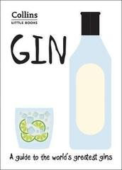 Gin : A Guide to the World's Greatest Gins