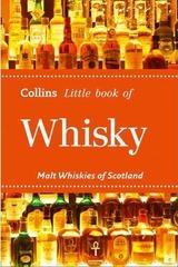 Whisky : Malt Whiskies of Scotland
