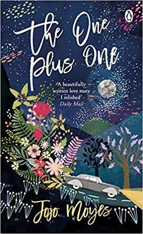 The One Plus One : Discover the author of Me Before You, the love story that captured a million hearts