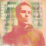 Liam Gallagher / Why Me? Why Not. (CD)