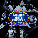 Сборник / Golden Gate Groove - The Sound Of Philadelphia Live In San Francisco 1973 (Limited Edition)(2LP)