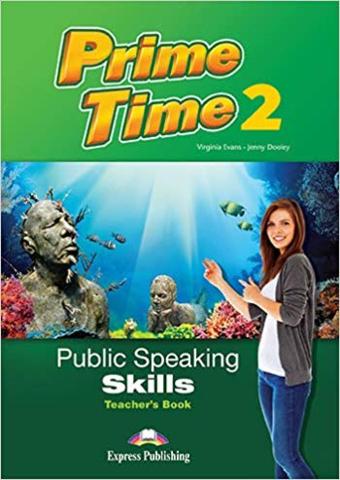 Prime Time 2 PUBLIC SPEAKING SKILLS TEACHER'S BOOK
