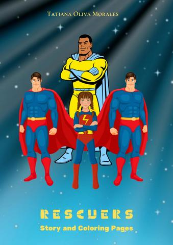 Rescuers. Story and Coloring Pages