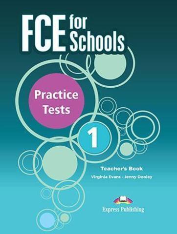 FCE for Schools 1 Practice Tests teacher's book - книга для учителя (новый формат)