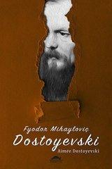 Dostoyevskinin Hayatı