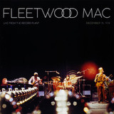 Fleetwood Mac / Live From The Record Plant (2LP)