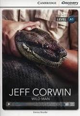 Jeff Corwin: Wild Man Bk +Online Access