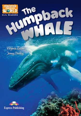The Humpback Whale. Reader . Книга для чтения