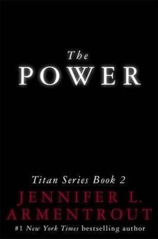 The Power : The Titan Series Book 2
