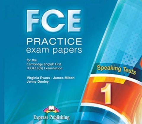 FCE Practice Exam Papers 1. Speaking Class CD's (set of 2) (Revised). Аудио CD к заданиям на говорение