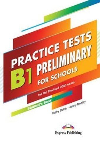B1 Preliminary for Schools Practice Tests Student's Book with Digibooks App