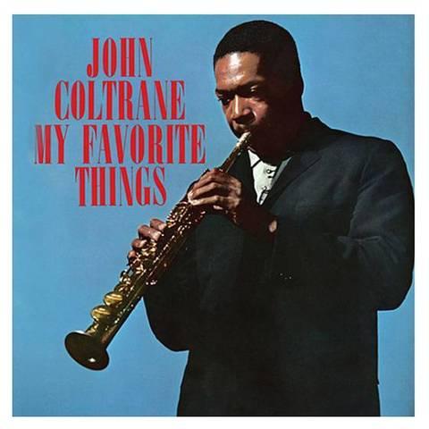 Виниловая пластинка John Coltrane - My Favorite Things