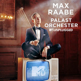 Max Raabe, Palast Orchester / MTV Unplugged (2CD)