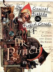 Tragical Comedy or Comical Tragedy of Mr Punch (illustr.)
