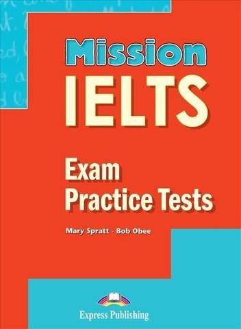Mission IELTS exam practice test (с ссылкой на электронное приложение)