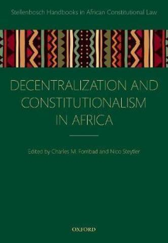Decentralization and Constitutionalism in Africa