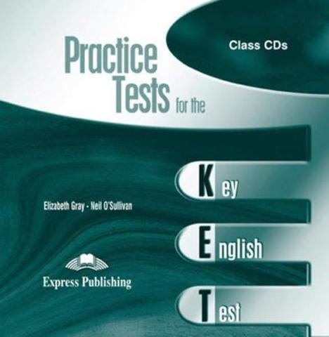 Practice Tests for the KET. Class Audio CDs. (set of 2). Аудио CD для работы в классе