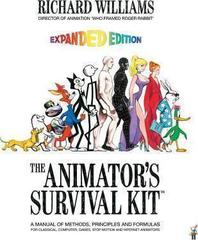 The Animator's Survival Kit: A Manual of Methods