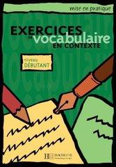 Mise en pratique Vocabulaire - Debutant Livre d...