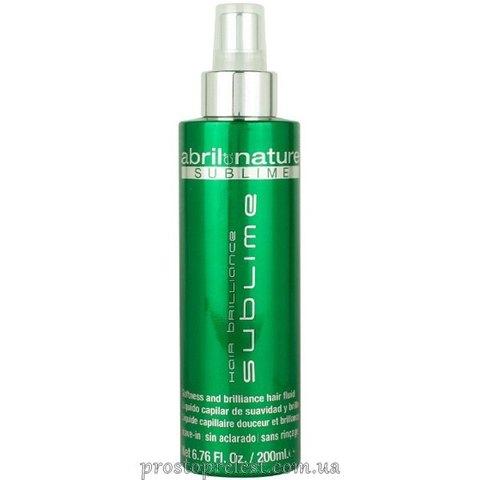 Abril et Nature Sublime Hair Brilliance Fluid – Финиш-спрей для волос