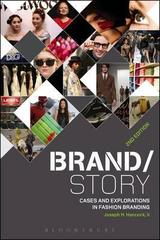 Brand Story: Cases and Explorations in Fashion Branding