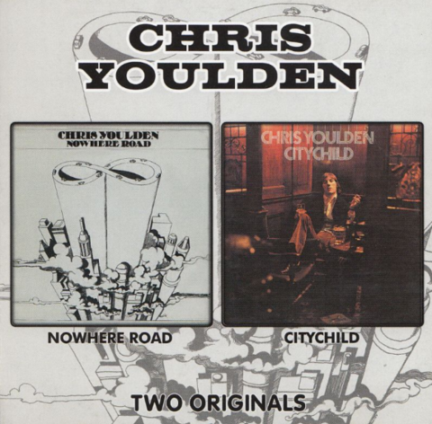 Chris Youlden / Nowhere Road - Citychild (CD)