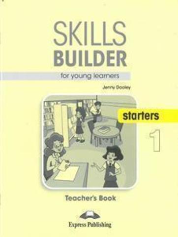 Skills Builder for young learners, STARTERS 1 T's book. Книга для учителя