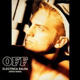 Off / Electrica Salsa (Baba Baba) (12' Vinyl Single)