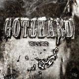 Gotthard / Silver (RU)(CD)