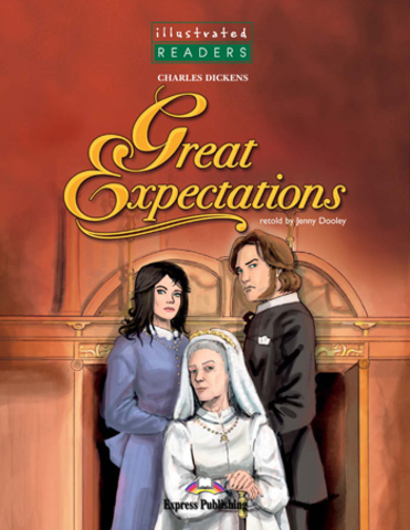 Great Expectations. Reader. (Illustrated)