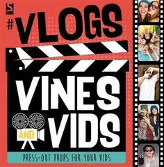 #Vlogs, Vines and Vids
