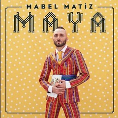 Maya Digipack Deluxe Version - Mabel Matiz