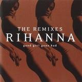 Rihanna / Good Girl Gone Bad: The Remixes (CD)