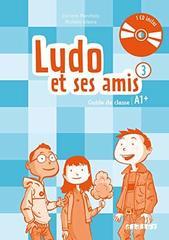 Ludo et ses amis  3 NEd Guide classe + CD audio