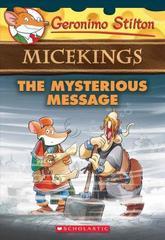 Geronimo Stilton Micekings 5 Mysterious Message