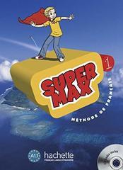 Super Max 1 Livre de l'eleve + CD