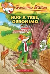 Geronimo Stilton 69: Hug a Tree, Geronimo