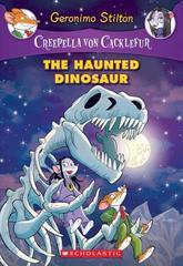 Creepella Von Cacklefur 9: The Haunted Dinosaur